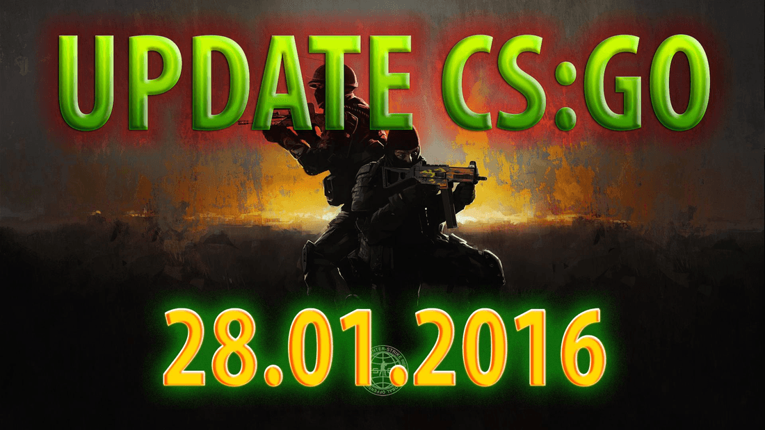 Update CS:GO on 01.28.16