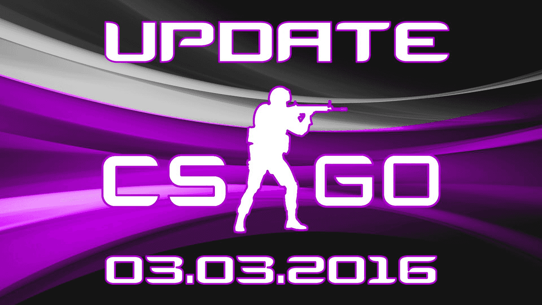Update CS:GO on 03.03.16
