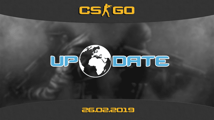 Update CS:GO on 02.26.19