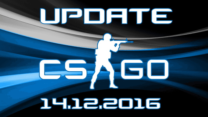 Update CS:GO on 12.14.16