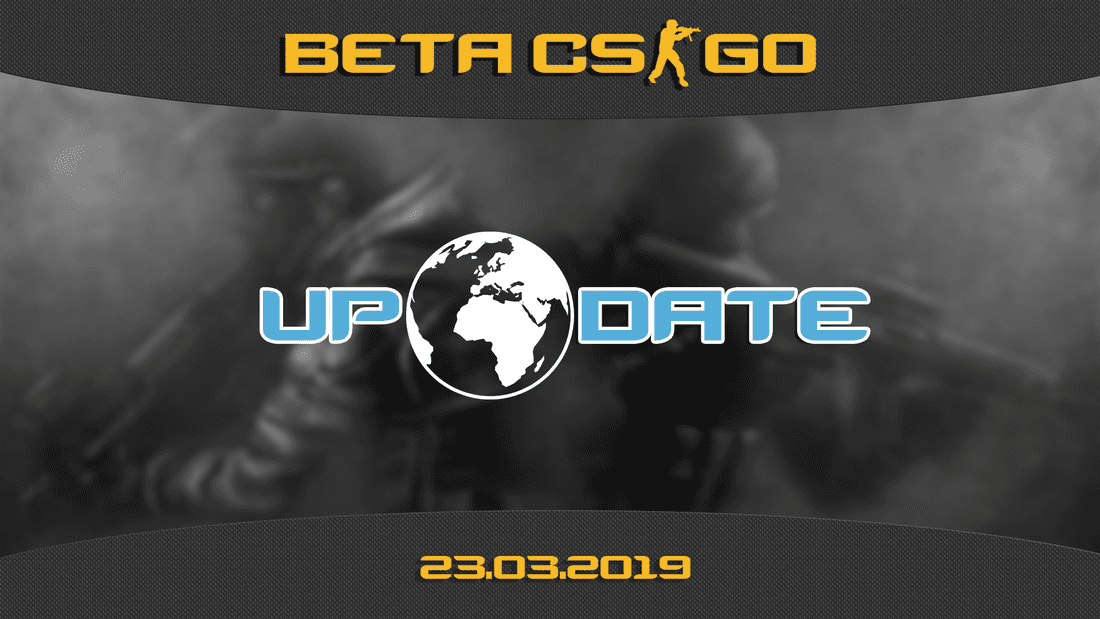 Update CS:GO beta on 03.23.19